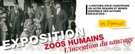 <i>Zoos humains, l'invention du sauvage</i>