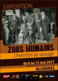 <i>Zoos humains, l'invention du sauvage</i> &#8211; Allonnes