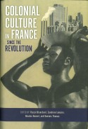<i> Colonial Culture in France Since the Revolution </i>